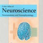 Color Atlas of Neuroscience Neuroanatomy and Neurophysiology 2000_1