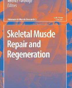 Skeletal Muscle Repair and Regeneration