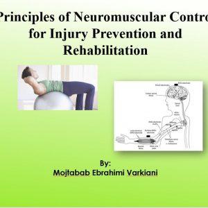 اصول کنترل عصبی عضلانی در توانبخشی و پیشگیری از آسیب های ورزشی